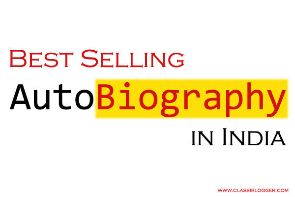 Best selling autobiography in india classiblogger image