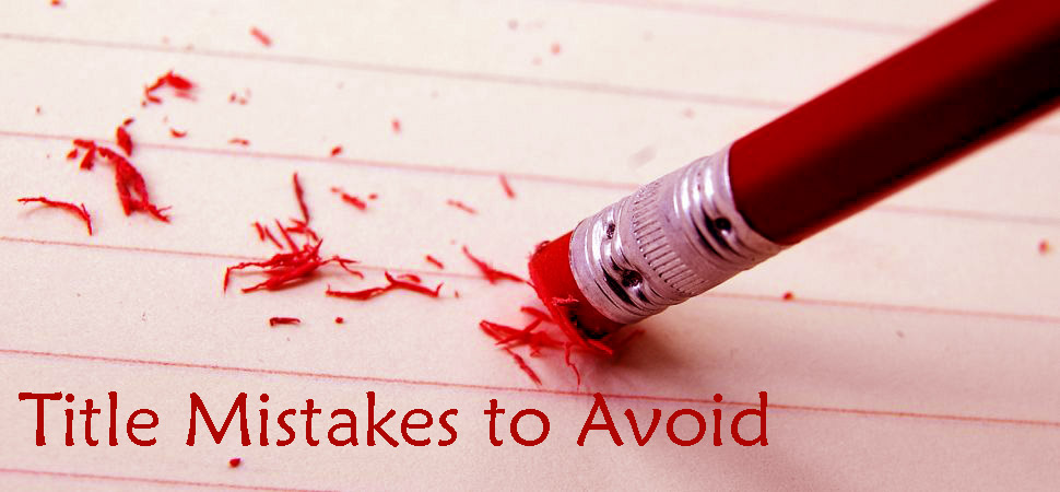title mistakes blogger should not make_classiblogger