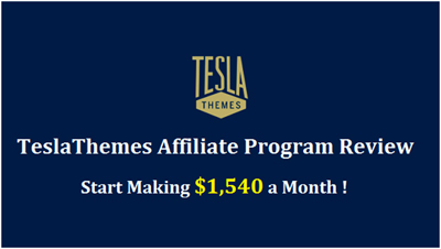 TeslaThemes Affiliate Program – Make $1,540 a Month!