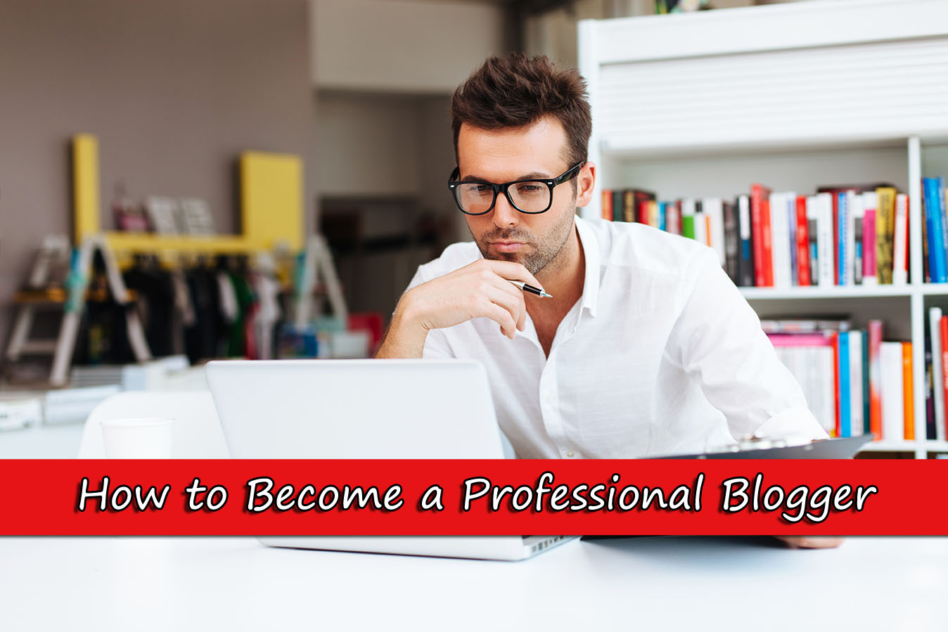 Top 10 skills you need to have to become a professional blogger