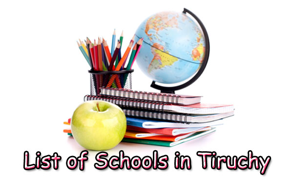 List of Schools in Trichy – Entire School Address