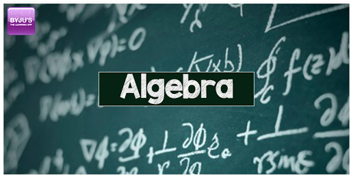 Role of Algebra in Everyday life