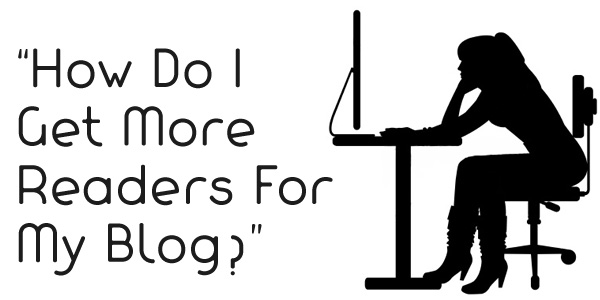 how-to-get-more-readers-to-my-blog-engage-your-blog-readers-classiblogger