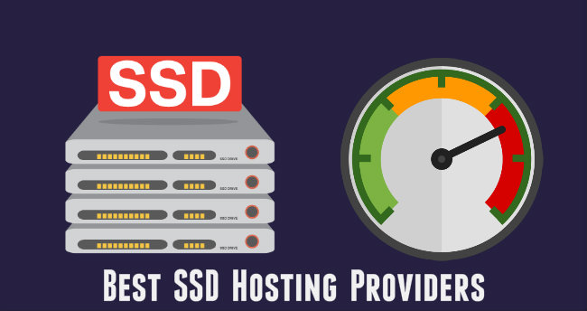 5 Best SSD Web Hosting Services That Loads Your Site Blazing Fast