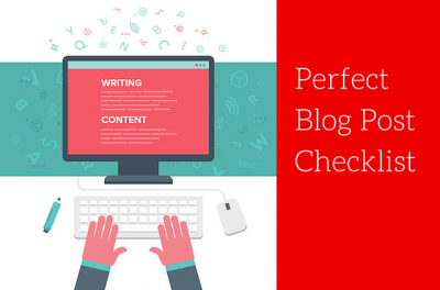 Blog Post Writing Checklist 8 Points You Have to Mind at Any Cost - classiblogger
