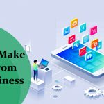Best Ways To Make Money From Your Business App-classiblogger