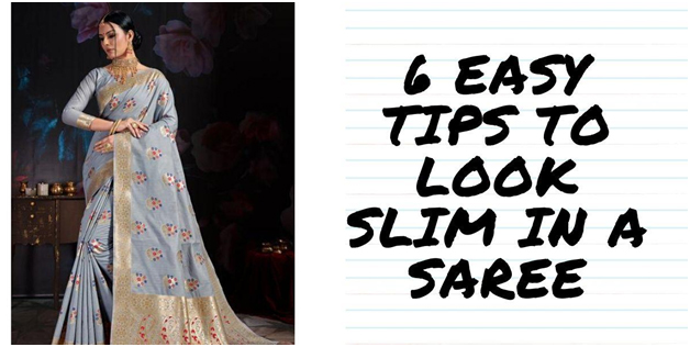 6 Easy Tips To Look Slim In A Saree