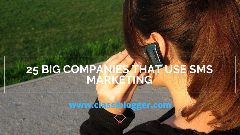 25 Big Companies That Use SMS Marketing