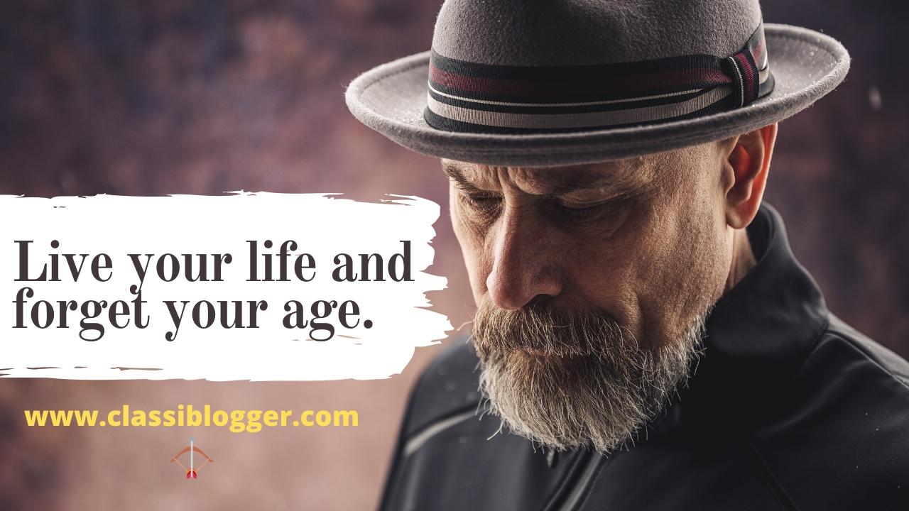Age Quotes - Classi Blogger