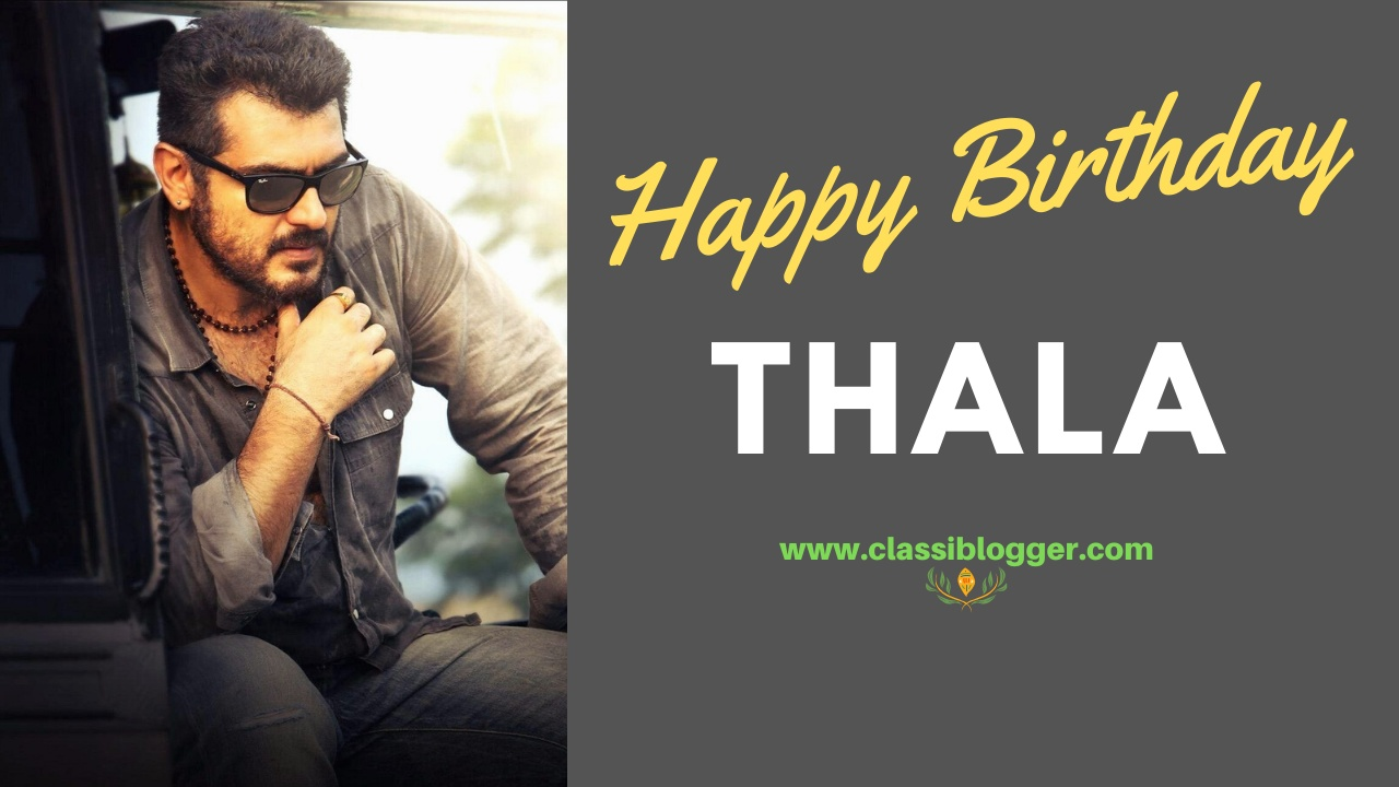 Happy-Birthday-Thala-Images-Classiblogger-RAAMITSOLUTIONS-Madurai00007