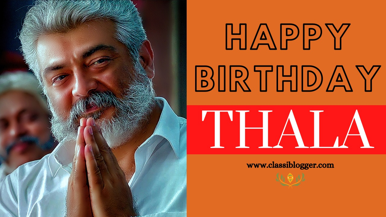 Happy-Birthday-Thala-Images-Classiblogger-RAAMITSOLUTIONS-Madurai00009