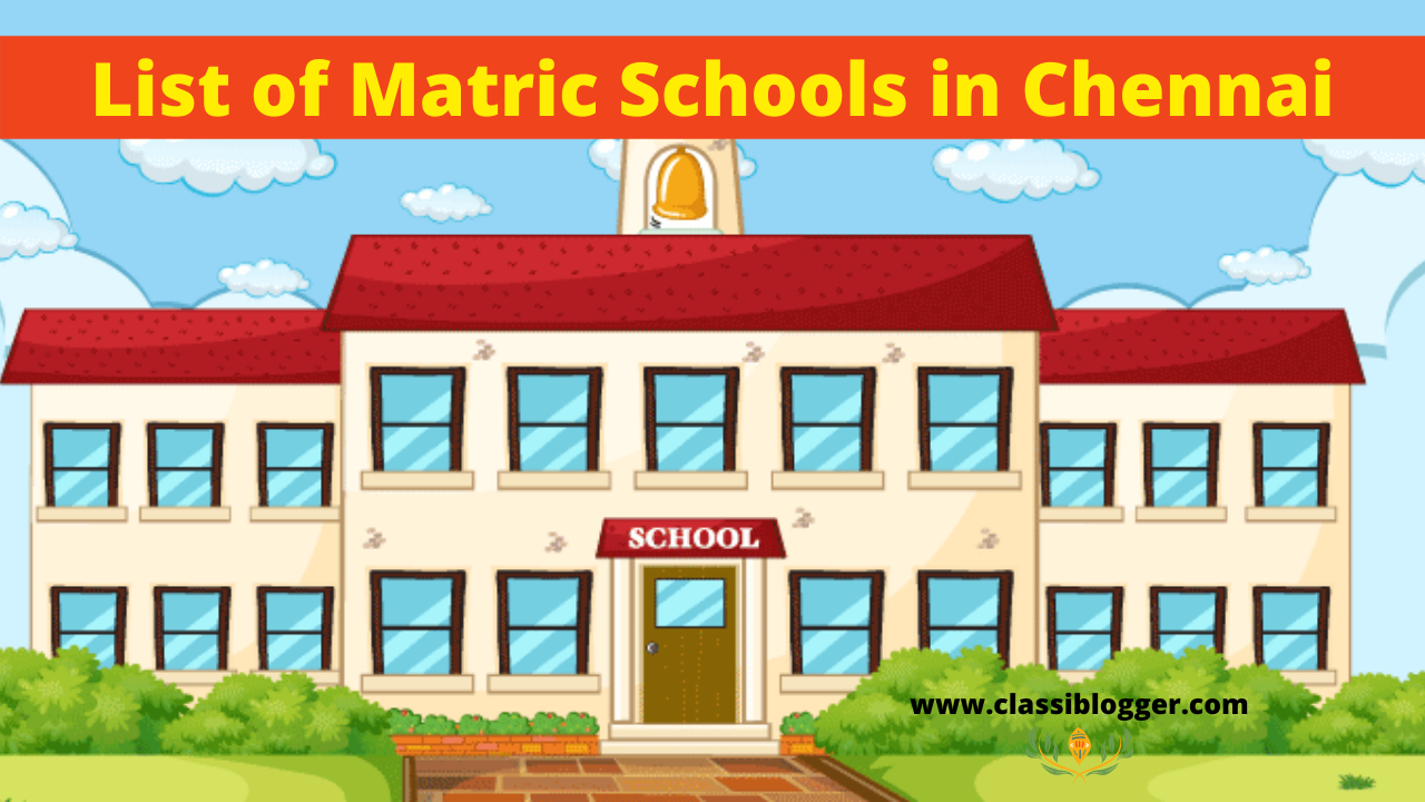List of Matric Schools in Chennai