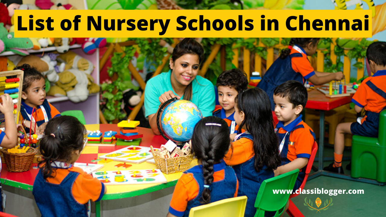 List of Nursery Schools in Chennai