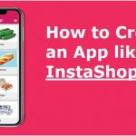 How to Create an App like InstaShop-ClassiBlogger